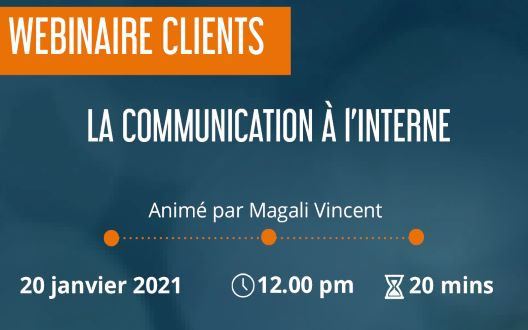 Webinaire clients : La communication à l'interne